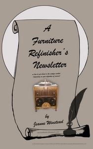A Furniture Refinisher's Newsletter Book Cover